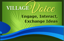 Village Voice - Engage, Interact, Exchange Ideas